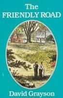 Friendly Road (Paperback)