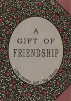 Gift of Friendship: Little Books with Big Hearts (Hardback)
