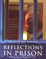 Reflections in Prison: Voices from the South African Liberation Struggle (Paperback)