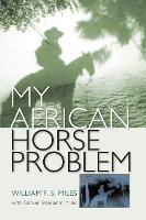 My African Horse Problem (Paperback)