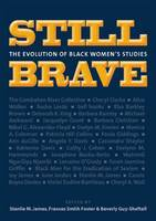 Still Brave: Legendary Black Women on Race and Gender (Paperback)