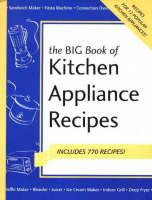Big Book of Kitchen Appliance Recipes (Spiral bound)