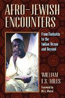 Afro-Jewish Encounters: From Timbuktu to the Indian Ocean and Beyond (Paperback)