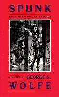 Spunk: Three Tales by Zora Neale Hurston (Paperback)