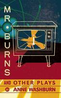Mr. Burns and Other Plays (Paperback)