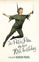 For Peter Pan on her 70th birthday (TCG Edition) (Paperback)