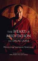 The Heart Of Meditation (Hardback)