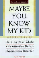 Maybe You Know My Kid 3rd Edition