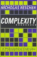 Complexity: A Philosophical Overview (Hardback)