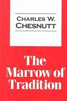 The Marrow of Tradition - Transaction Large Print S. (Paperback)