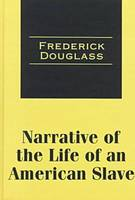 Narrative of the Life of an American Slave - Transaction Large Print S. (Hardback)