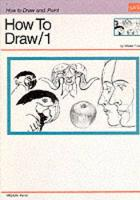 Drawing: How to Draw 1: Learn to draw step by step (Paperback)