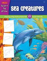 Sea Creatures: Step-By-Step Instructions for 25 Ocean Animals (Paperback)