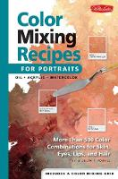 Color Mixing Recipes for Portraits (Spiral bound)