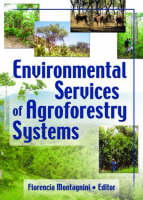Environmental Services of Agroforestry Systems (Hardback)