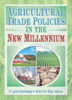 Agricultural Trade Policies in the New Millennium (Paperback)