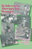 Wilderness Therapy for Women: The Power of Adventure (Paperback)