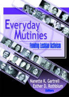 Everyday Mutinies: Funding Lesbian Activism (Paperback)