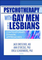Psychotherapy with Gay Men and Lesbians: Contemporary Dynamic Approaches (Paperback)