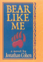 Bear Like Me (Paperback)