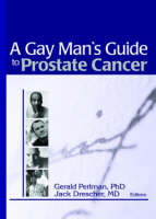A Gay Man's Guide to Prostate Cancer (Paperback)