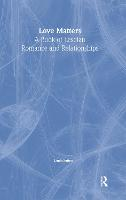Love Matters: A Book of Lesbian Romance and Relationships (Paperback)