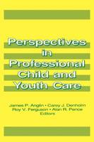 Perspectives in Professional Child and Youth Care (Paperback)
