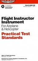Flight Instructor Instrument for Airplane & Helicopter Practical Test Standards: Faa-S-8081-9c - Practical Test Standards (Paperback)
