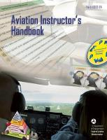 Aviation Instructor's Handbook: FAA-H-8083-9A (Paperback)