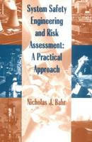 System Safety Engineering and Risk Assessment: A Practical Approach (Hardback)
