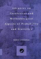 Advances on Theoretical and Methodological Aspects of Probability and Statistics (Hardback)