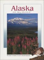 Alaska on My Mind - On My Mind Series (Hardback)
