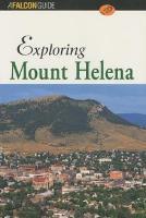 Exploring Mount Helena - Exploring Series (Paperback)