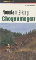 Mountain Biking Chequamegon - Regional Mountain Biking Series (Paperback)