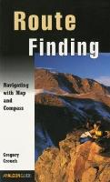 Route Finding: Navigating With Map And Compass - How To Climb Series (Paperback)