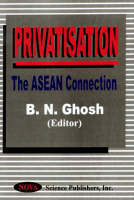 Privatisation: The ASEAN Connection (Hardback)