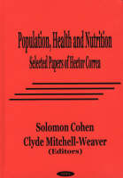 Population, Health & Nutrition: Selected Papers of Hector Correa (Hardback)