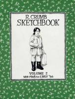 The R. Crumb Sketchbook Vol. 2 (Paperback)