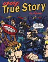 My True Story (Paperback)