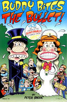 Buddy Bites the Bullet - Complete Buddy Bradley Stories from Hate! v. 6 (Paperback)