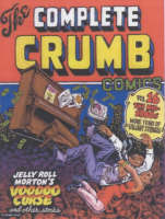 The Complete Crumb Comics #16: The Mid-'80s and More Valiant Years of Bitter Struggle (Paperback)