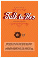 Talk To Her (Paperback)