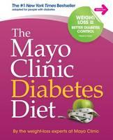 The Mayo Clinic Diabetes Diet (Hardback)