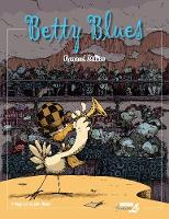 Betty Blues (Hardback)