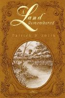A Land Remembered - A Land Remembered (Paperback)