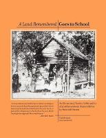 A Land Remembered Goes To School - A Land Remembered (Paperback)