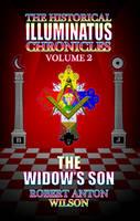 The Historical Illuminatus Chronicles: Widow's Son Volume 2 (Paperback)