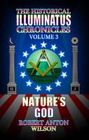 Nature's God (Historical Illuminatus Chronicles) (Paperback)