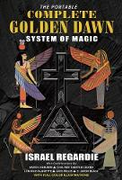 Portable Complete Golden Dawn System of Magic (Paperback)