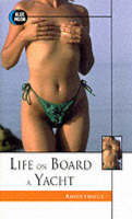 Life on Board a Yacht (Paperback)